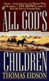 All God's Children, Thomas Eidson, 0451190815
