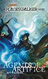 Agents of Artifice: A Planeswalker Novel (Magic The Gathering: Planeswalker Book 1)