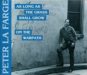 On the Warpath / As Long As the Grass Shall Grow