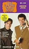 Shock Jock (The Hardy Boys Case Files #106)