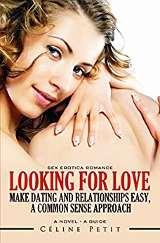 Sex dating and relationships a fresh approach