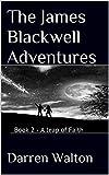 The James Blackwell Adventures: Book 2 - A Leap Of Faith