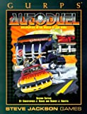 img - for GURPS Autoduel *OP (GURPS: Generic Universal Role Playing System) book / textbook / text book