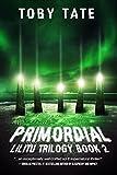 Primordial (Lilitu Trilogy Book 2) (The Lilitu Trilogy)