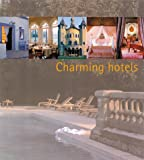 Charming Hotels, Francisco A. Cerver, 0823006182
