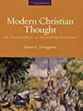 img - for Modern Christian Thought: The Enlightenment and the Nineteenth Century book / textbook / text book