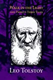 Walk in the Light and Twenty-Three Tales, Leo Tolstoy, 0874869676