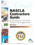 By NASCLA Maryland Contractors Guide to Business, Law and Project Management (5th Edition) [Spiral-bound]