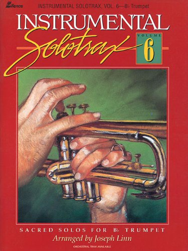B.e.s.t Instrumental Solotrax Vol. 6: Sacred Solos for Bb Trumpet D.O.C