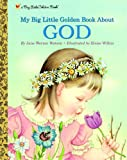 img - for My Big Little Golden Book About God book / textbook / text book