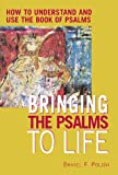 Bringing the Psalms to Life, Daniel F. Polish, 1580230776