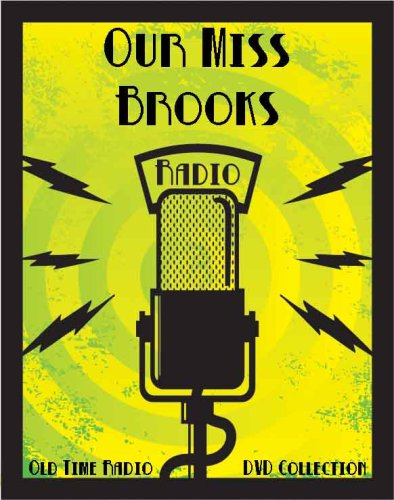 - 101 Classic Our Miss Brooks Old Time Radio Broadcasts on DVD (over 47 Hours 18 Minutes running time)
