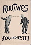 Routines, Lawrence Ferlinghetti, 0811200442