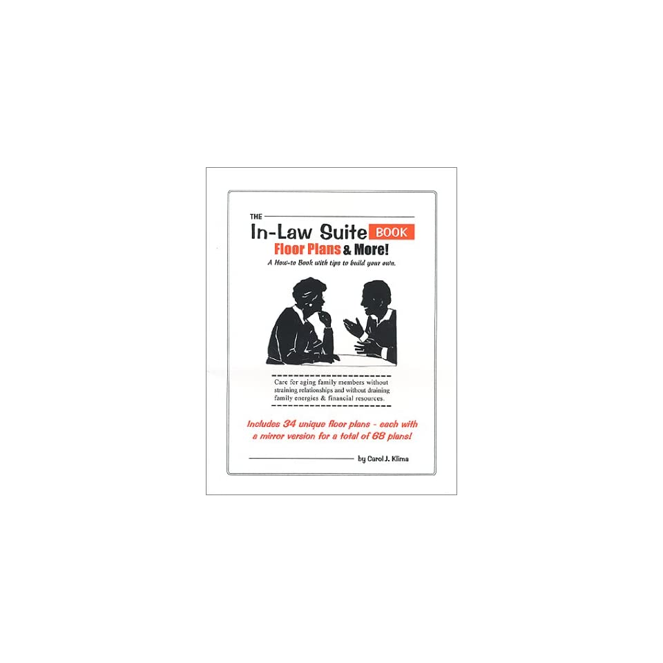 The In Law Suite Book Floor Plans & More Carol J. Klima 9780967220727 Books