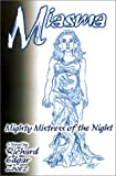 Miasma, Mighty Mistress of the Night, Richard Edgar Zwez, 0759623902
