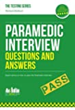 Paramedic Interview Questions and Answers 2016 (Testing Series)