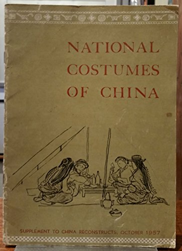 National Costumes Of China (National Costumes of China: Twelve Drawings (Supplement to China Reconstructs))