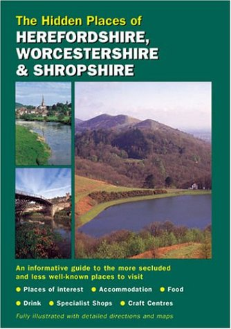 Hidden Places of Herefordshire, Worcestershire & Shropshire PDF