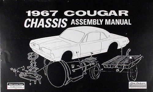 1967 Mercury Cougar Chassis Assembly Manual Reprint