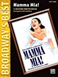 Mamma Mia! Easy Piano Selections (Broadway's Best) by Abba (2007-12-12)