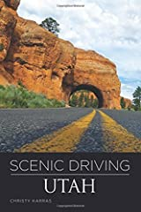 Scenic Driving Utah by Christy Karras (2011-06-01) Paperback