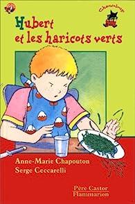 Hubert et les haricots verts par Anne-Marie Chapouton