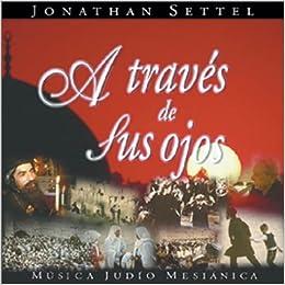 Jonathan Settel - As traves de tus ojos 2001