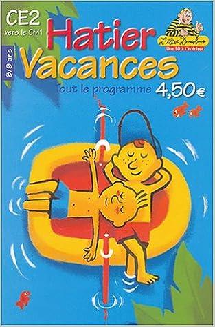 Livres gratuits en ligne Hatier vacances : Tout le programme, du CE2 au CM1 - 8-9 ans pdf