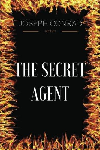 Download The Secret Agent: By Joseph Conrad  - Illustrated pdf epub