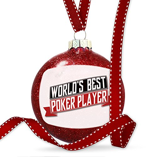 Christmas Decoration Worlds Best Poker Player Ornament by NEONBLOND