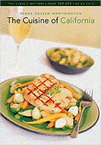 The cuisine of california diane rossen worthington 9780811816519 the cuisine of california diane rossen worthington 9780811816519 books amazon forumfinder Image collections