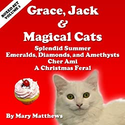 Grace, Jack & Magical Cats Cozy: Mystery Boxed Set, Volume 1