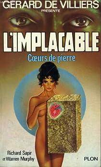 L'Implacable, tome 24 : Coeurs de pierre par Sapir