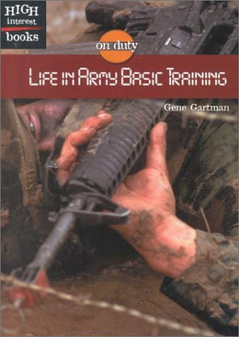 Life in Army Basic Training (On Duty)