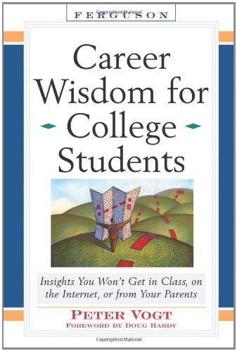 Career Wisdom for College Students: Insights You Won't...