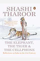 The Elephant, the Tiger and the Cellphone Kindle Edition