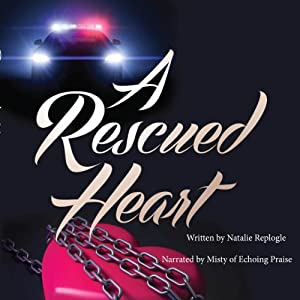 A Rescued Heart Audiobook