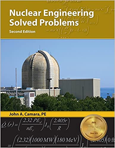 Nuclear engineering solved problems 2nd ed john a camara pe nuclear engineering solved problems 2nd ed second edition new edition fandeluxe Images