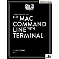 Take Control of the Mac Command Line with Terminal 電子書籍: Joe Kissell