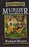 MURDER IN HALRUAA
