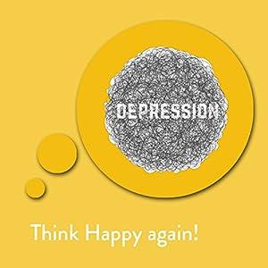 Think Happy again! Hörbuch