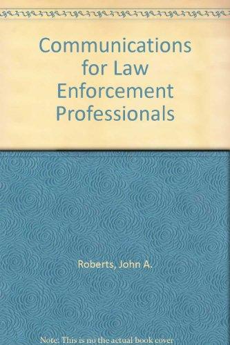Communications for Law Enforcement Professionals