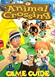 Animal Crossing: New Horizons: Complete All Guide