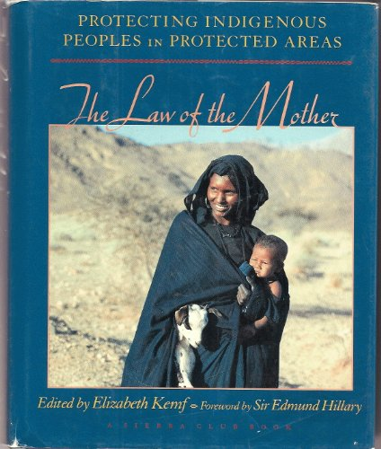 The Law of the Mother Protecting Indigenous Peoples in Protected Areas ()
