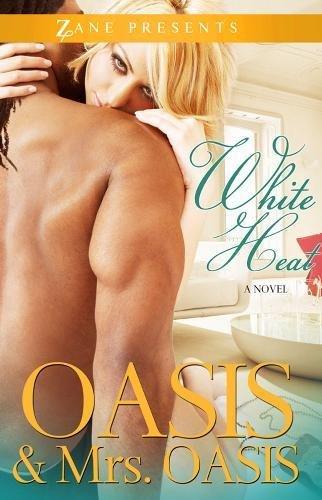 White Heat: A Novel (Zane Presents)