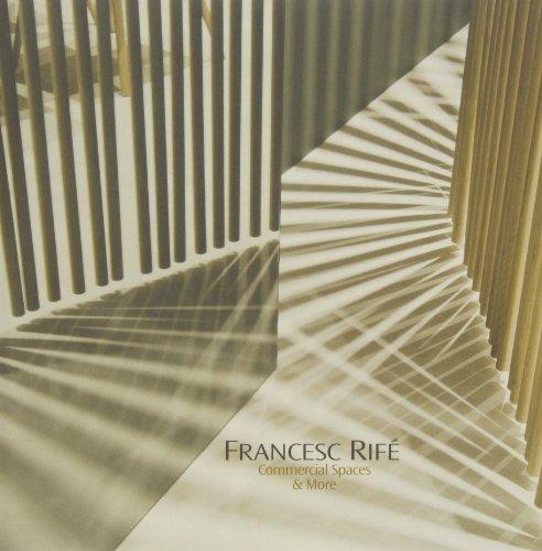 Descargar Libro Francesc Rifé. Commercial Spaces & More Vv.aa.