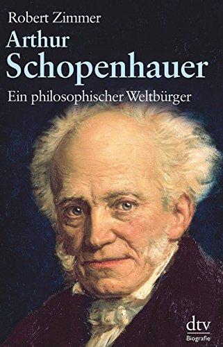 Arthur Schopenhauer: Ein philosophischer Weltbürger