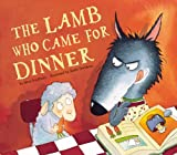 The Lamb Who Came for Dinner, Steve Smallman, 1589250672