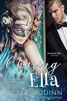 Chasing Ella by [Quinn, Jillian]