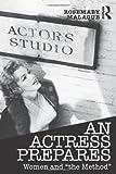 An Actress Prepares, Rosemary Malague, 0415681561